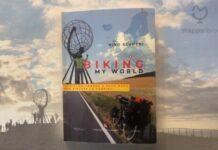 """Copertina del libro """"Biking my world. In bici da Padova a Capo Nord per vincere la psoriasi"""" di Nino Scuderi"""