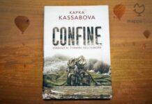"""Copertina del libro """"Confine. Viaggio al termine dell'Europa"""" di Kapka Kassabova"""