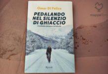 """Copertina del libro """"Pedalando nel silenzio di ghiaccio"""" di Omar Di Felice"""