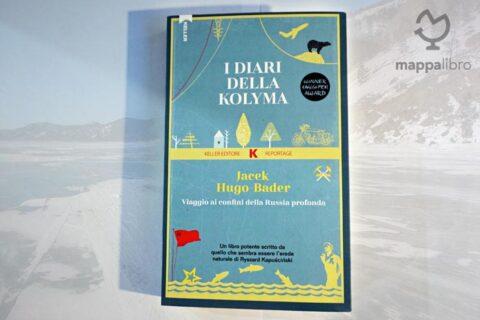 I diari della Kolyma di Jacek Hugo-Bader