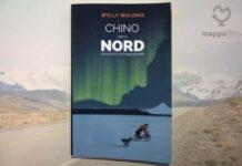 """Copertina del libro """"Chino verso Nord: Storie in bici e di viaggi paralleli"""" di Willy Mulonìa"""